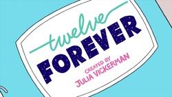 Twelve Forever Season 1 Image